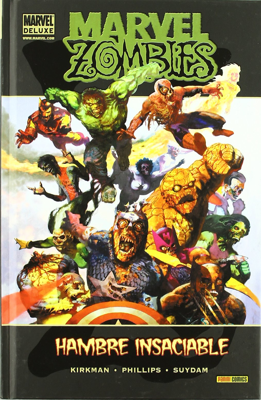 Marvel Zombies. Hambre Insaciable Tapa dura – 1 mar 2015 Mark Millar Panini España 8498855152 MEXSLUXE042