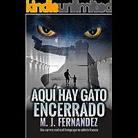 Aquí hay gato encerrado: (Serie inspector Salazar 03) Novela negra española (Serie del inspector Salazar nº 3)