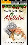 Marshmallows & Mistletoe
