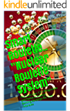 """Smart Roulette..  """"Nuclear Roulette System"""" ~ Author: *Luis Morales: The Non Loss 12`s Progresive and Natural Analog BettingStrategy By: Luis Morales (English Edition)"""
