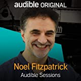 Noel Fitzpatrick: Audible Sessions: FREE Exclusive Interview