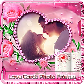 Amazon com: Love Cards Photo frames 2017: Appstore for Android
