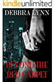Beyond The Red Carpet (Hollywood Lies Book 1)