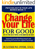 Change Your Life for Good with the PAME Code of Purpose, Action, Momentum, and Energy: Inspired by Groundbreaking Research and Captivating Life Stories ... Psychology (Psychology in your life Book 1)