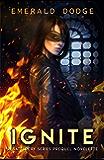 Ignite: A Battlecry Series Prequel Novelette