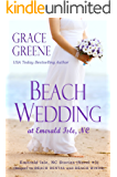 Beach Wedding: An Emerald Isle, NC Novel (#3) (Emerald Isle, NC Stories)