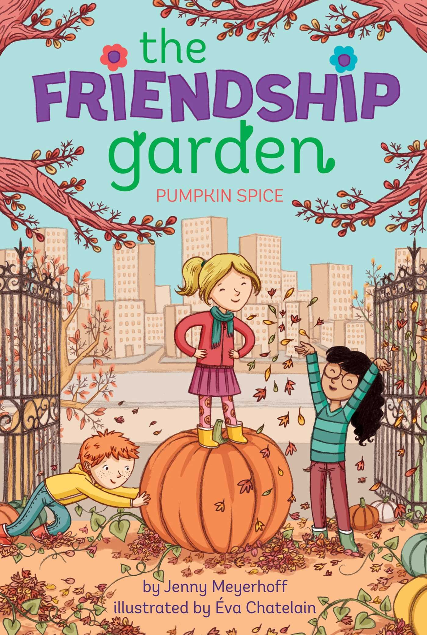 Pumpkin Spice (The Friendship Garden): Jenny Meyerhoff, Éva Chatelain:  9781481439091: Amazon.com: Books