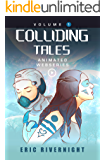Colliding Tales