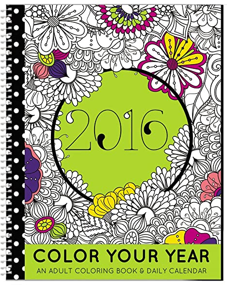 Amazon.com : 2016LAST YEARS Calendar - Adult Coloring Planner ...