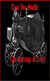 The Carriage of Death