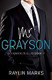 Mr. Grayson: Billionaires' Club Book 4