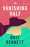 The Vanishing Half: from the New York Times bestselling author of The Mothers