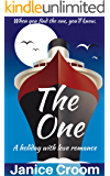 The One: A clean wholesome romance (A Holiday With Love Romance)