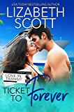 Ticket to Forever (Love in Transit Book 1) (English Edition)