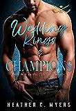 Wedding Rings & Champions: A Slapshot Novel (Slapshot Series Book 8)