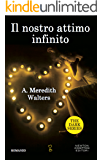Il nostro attimo infinito (The Dark Series Vol. 1)