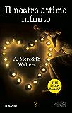 Il nostro attimo infinito (The Dark Series Vol. 1)