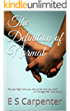 The Definition of Normal: ...A Transgender Love Story