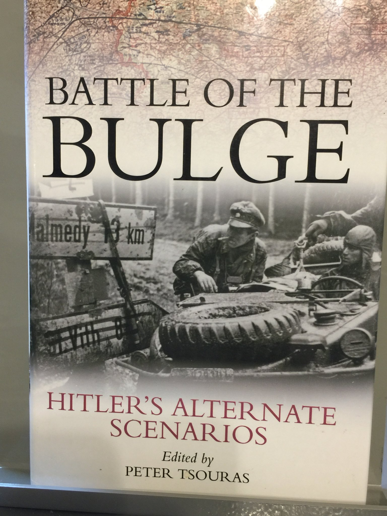 Battle of the Bulge: Hitler's Alternate Scenarios: Peter
