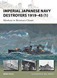 Imperial Japanese Navy Destroyers 1919-45 (1): Minekaze to Shiratsuyu Classes (New Vanguard)