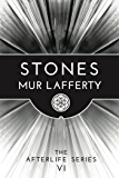 Stones (The Afterlife Series Book 6)