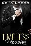 Timeless Passion Book 2: A Billionaire Romance