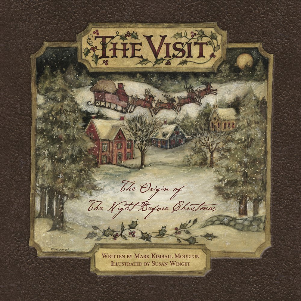The Visit: The Origin of ''The Night Before Christmas''