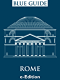 Blue Guide Rome (English Edition)