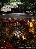 Le Cronache degli Esiliati - Dolore (InFantasia Vol. 1)