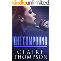 The Compound: The Compound Trilogy - Book 1