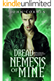 Dread Nemesis of Mine (Overworld Chronicles Book 4)