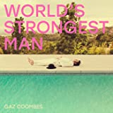 World's Strongest Man [Explicit]