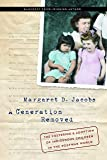 A Generation Removed: The Fostering and Adoption of Indigenous Children in the Postwar World