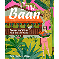 Baan: Recipes and stories from my Thai home (English Edition)