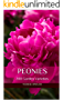 Peonies: 200 Garden Varieties (English Edition)
