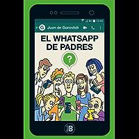 El WhatsApp de padres (Spanish Edition)