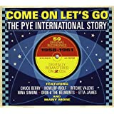 Come On Let's Go: The Pye International Story, 1958-1961