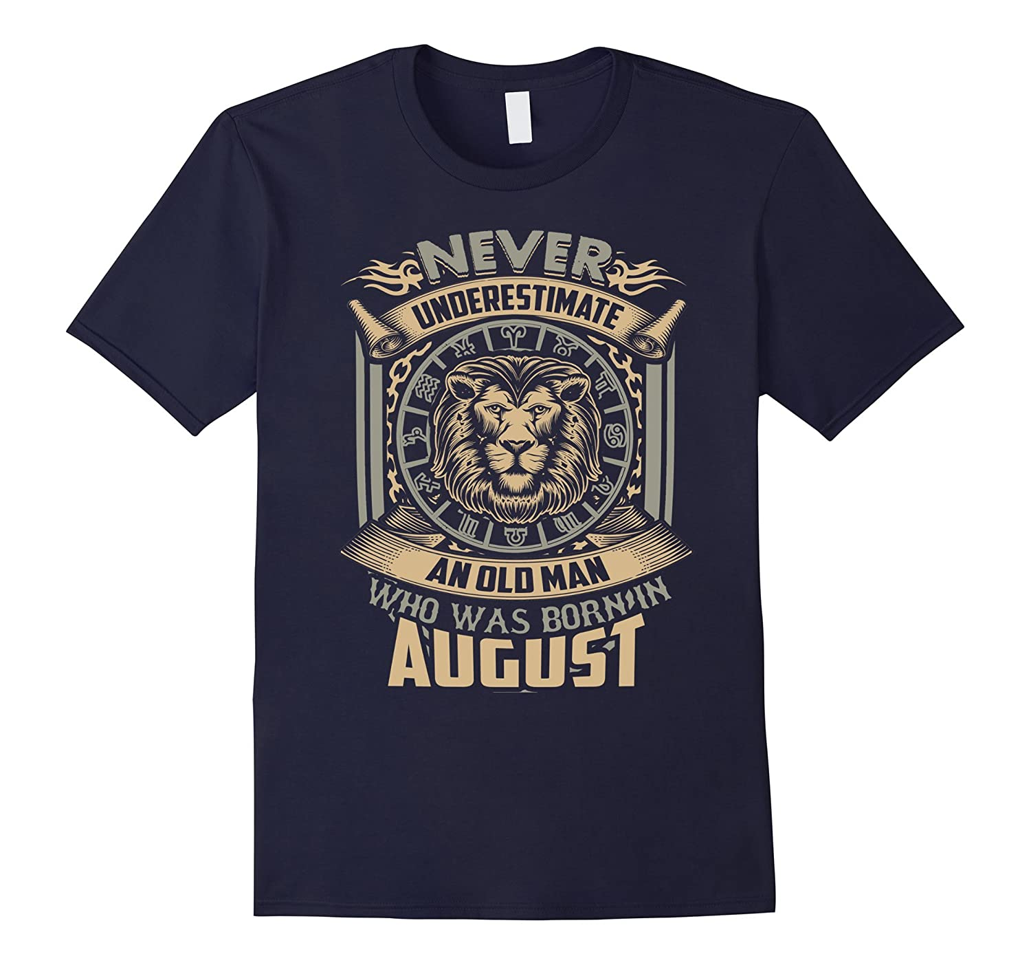 Mens Old Man Born In August T-Shirt, Leo Sign Gift-BN