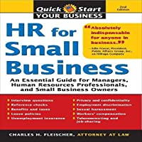 HR for Small Business: An Essential Guide for Managers, Human Resources Professionals, and Small Business Owners (Quick…