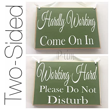 amazon com prim and proper decor 8x6 two sided working hard please