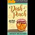 A Dash of Peach (Sweet Peach Bakery Book 1)