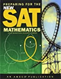 Preparing for the New SAT: Mathematics - Student Edition