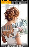 The Billionaire's Fake Bride