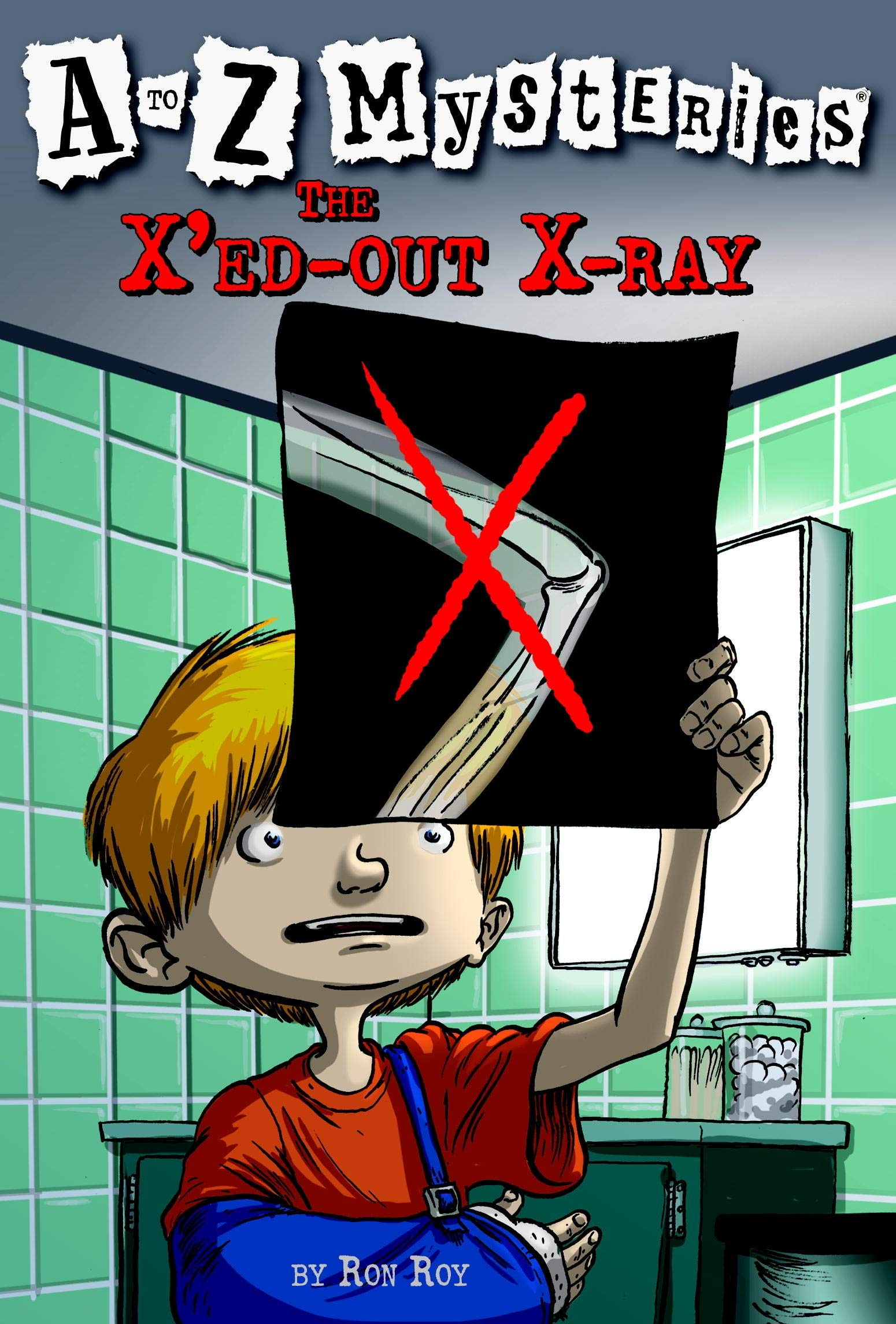 X'ed-out X-ray The (to Z Mysteries)