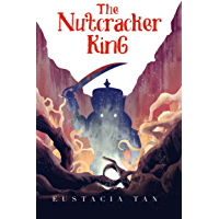 The Nutcracker King: A Dark Christmas Fairy Tale Retelling (Coming From Darkness Book 1) (English Edition)