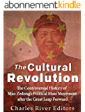 The cultural revolution the controversial history of mao zedong s