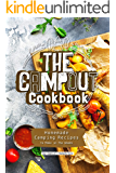 The Campout Cookbook: Homemade Camping Recipes to Make in The Woods
