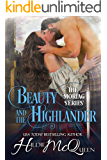 Beauty and the Highlander: An arranged marriage to a handsome Scot romance (Moriag Series Book 1)