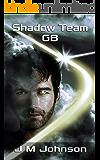 SHADOW TEAM GB (Starbirth series Book 3)