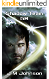 SHADOW TEAM GB (Starbirth series Book 3)
